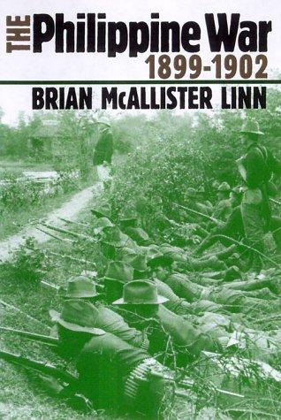 9780700609901: The Philippine War, 1899-1902 (Modern War Studies)