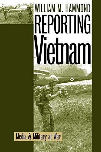 9780700609956: Reporting Vietnam: Media and Military at War