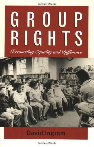 9780700610075: Group Rights: Reconciling Equality and Difference