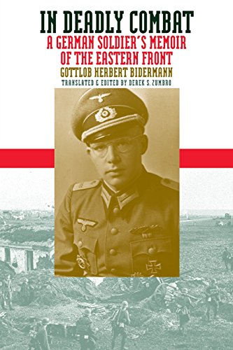 9780700611225: In Deadly Combat: A German Soldier's Memoir of the Eastern Front (Modern War Studies)