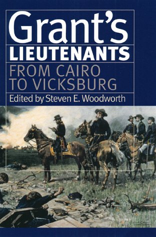 9780700611270: Grant's Lieutenants: From Cairo to Vicksburg (Modern War Studies) (v. 1)