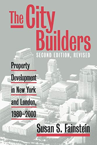 9780700611331: The City Builders: Property Development in New York and London, 1980-2000 (Studies in Government and Public Policy)