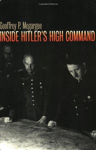 9780700611874: Inside Hitler's High Command (Modern War Studies (Paperback))