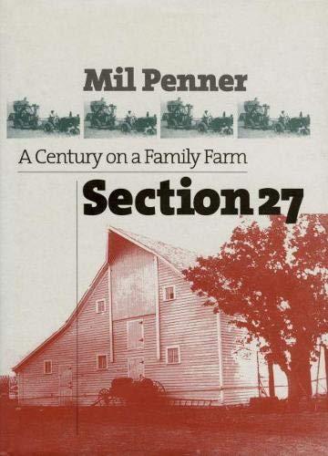 9780700611966: Section 27: A Century on a Family Farm