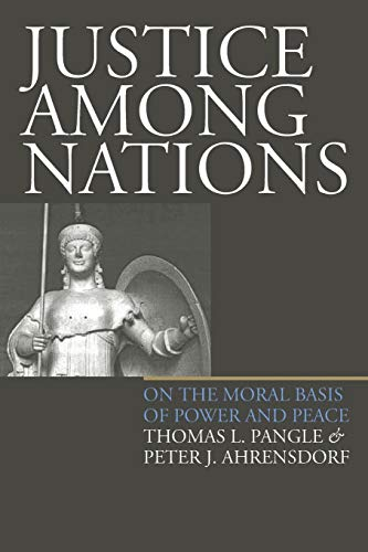 9780700612215: Justice Among Nations: On the Moral Basis of Power and Peace