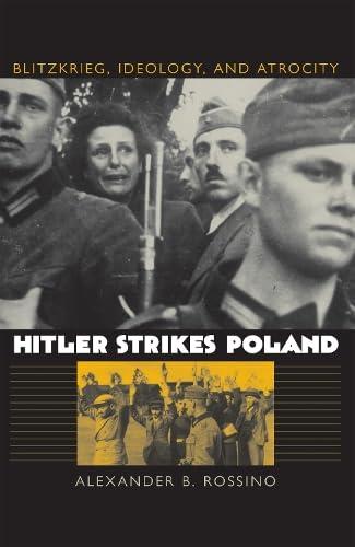 9780700612345: Hitler Strikes Poland: Blitzkrieg, Ideology, and Atrocity (Modern War Studies)