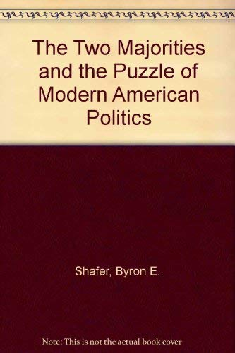 9780700612352: The Two Majorities and the Puzzle of Modern American Politics