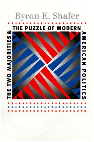 9780700612369: The Two Majorities and the Puzzle of Modern American Politics