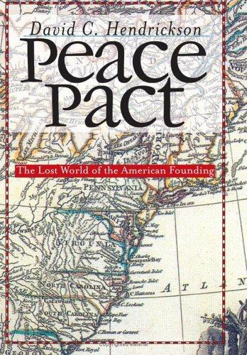 Peace Pact (American Political Thought (University Press of Kansas)): David C. Hendrickson