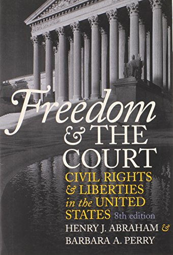 9780700612628: Freedom and the Court: Civil Rights and Liberties in the United States (Eighth Edition)