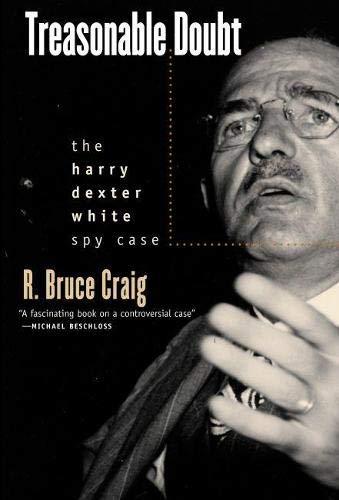 9780700613113: Treasonable Doubt: The Harry Dexter White Spy Case