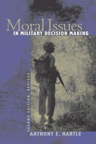 9780700613212: Moral Issues in Military Decision Making