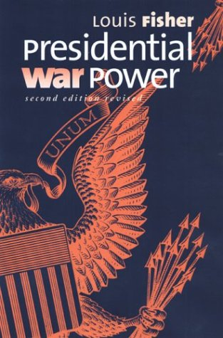 9780700613335: Presidential War Power: Second Edition, Revised