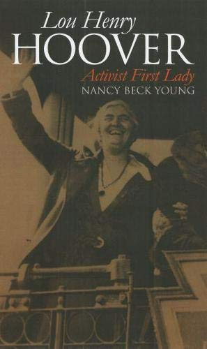 9780700613571: Lou Henry Hoover: Activist First Lady (Modern First Ladies)