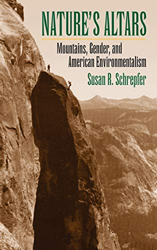 9780700613694: Nature's Altars: Mountains, Gender, and American Environmentalism