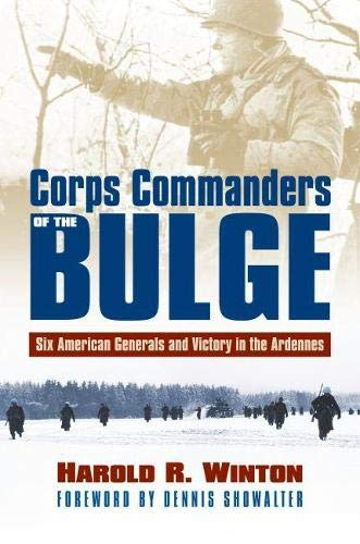 9780700615087: Corps Commanders of the Bulge: Six American Generals and Victory in the Ardennes (Modern War Studies)