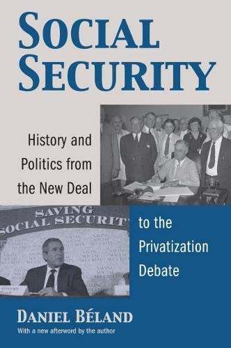 9780700615223: Social Security: History and Politics from the New Deal to the Privatization Debate