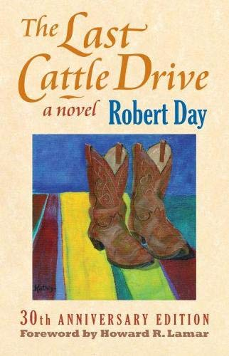 9780700615247: The Last Cattle Drive: 30th Anniversary Edition
