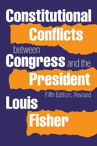 9780700615346: Constitutional Conflicts Between Congress and the President