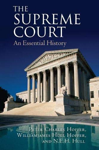 The Supreme Court; An Essential History