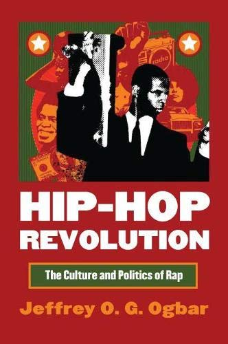 9780700615476: Hip-Hop Revolution: The Culture and Politics of Rap (CultureAmerica)