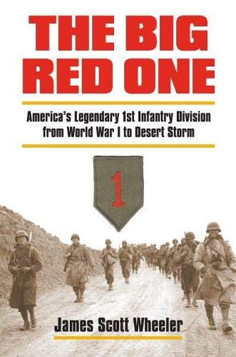 9780700615520: The Big Red One: America's Legendary 1st Infantry Division from World War I to Desert Storm