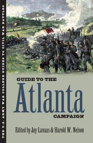 Guide to the Atlanta Campaign: Rocky Face Ridge to Kennesaw Mountain (Hardback)