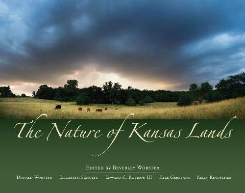 9780700616220: The Nature of Kansas Lands [Idioma Inglés]