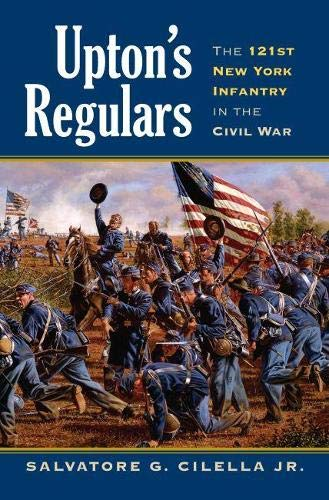 9780700616459: Upton's Regulars: The 121st New York Infantry in the Civil War (Modern War Studies)