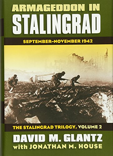 9780700616640: Armageddon in Stalingrad: September-November 1942 (Modern War Studies)
