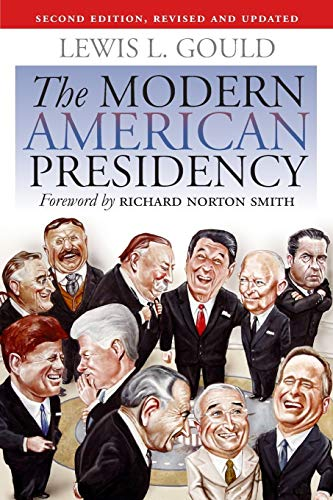 9780700616848: The Modern American Presidency: Second Edition, Revised and Updated