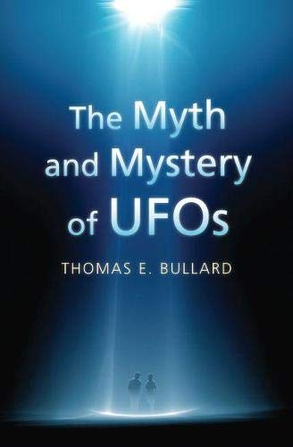 9780700617296: The Myth and Mystery of UFOs