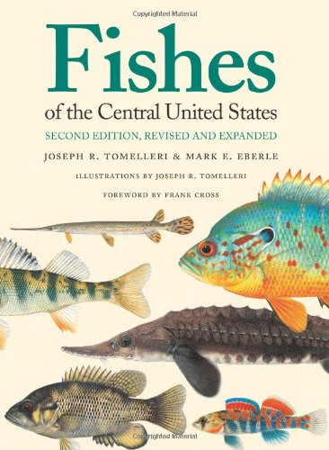 9780700618156: Fishes of the Central United States: Second Edition, Revised and Expanded