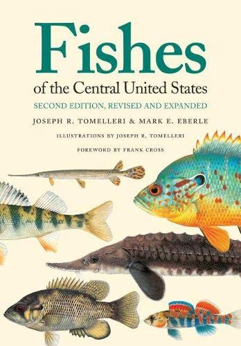9780700618163: Fishes of the Central United States: Second Edition, Revised and Expanded