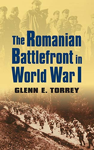 9780700618392: The Romanian Battlefront in World War I (Modern War Studies (Hardcover))