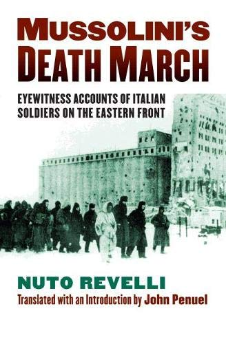 9780700619085: Mussolini's Death March: Eyewitness Accounts of Italian Soldiers on the Eastern Front (Modern War Studies)