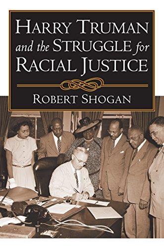 Harry Truman and the Struggle for Racial Justice: Robert Shogan