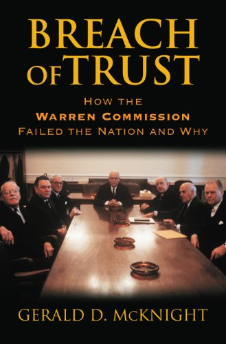 9780700619399: Breach of Trust: How the Warren Commission Failed the Nation and Why