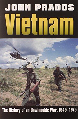 Vietnam: The History of an Unwinnable War, 1945-1975 (Modern War Studies): Prados, John