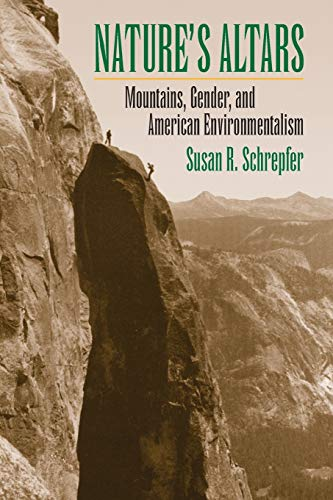 9780700619443: Nature's Altars: Mountains, Gender, and American Environmentalism