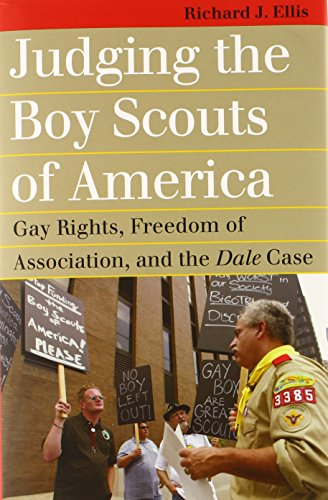 Judging the Boy Scouts of America: Gay Rights, Freedom of Association, and the Dale Case (Landmark ...