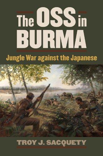 9780700620180: The OSS in Burma: Jungle War against the Japanese (Modern War Studies)