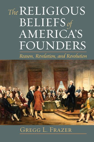 9780700620210: The Religious Beliefs of America's Founders: Reason, Revelation, and Revolution (American Political Thought)