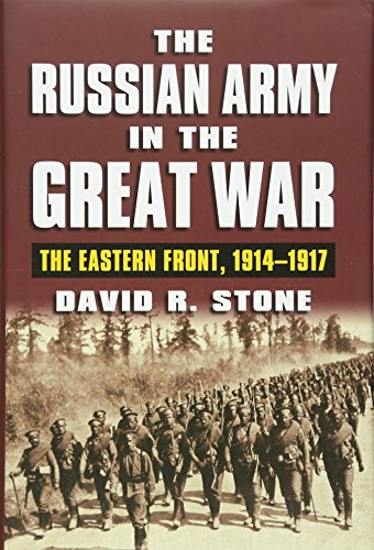 9780700620951: The Russian Army in the Great War: The Eastern Front, 1914-1917 (Modern War Studies)