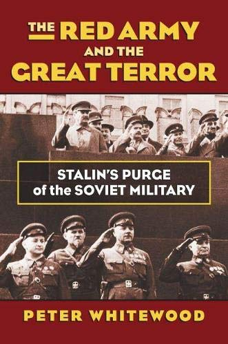 9780700621170: The Red Army and the Great Terror: Stalin's Purge of the Soviet Military