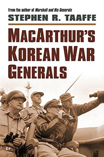 MacArthur's Korean War Generals (Hardcover): Stephen R. Taaffe