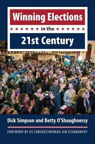 9780700622764: Winning Elections in the 21st Century