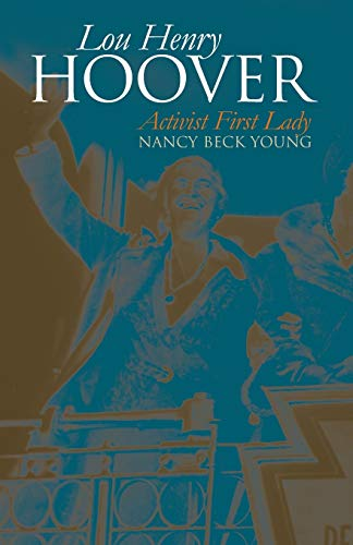 9780700622771: Lou Henry Hoover: Activist First Lady (Modern First Ladies)