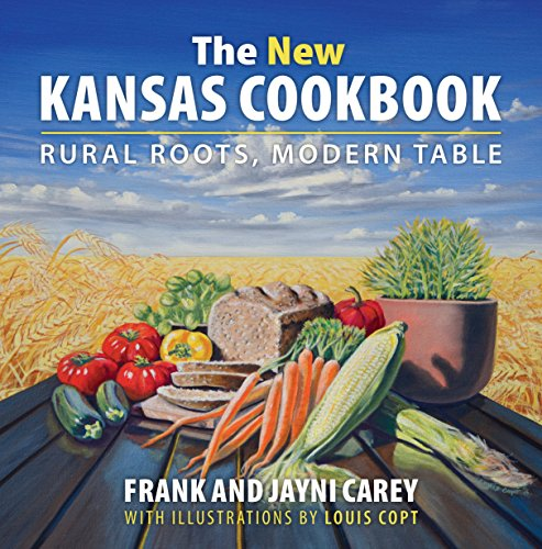 9780700623198: The New Kansas Cookbook: Rural Roots, Modern Table