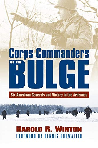 9780700623846: Corps Commanders of the Bulge: Six American Generals and Victory in the Ardennes (Modern War Studies (Paperback))
